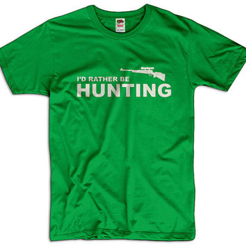 I'd Rather Be Hunting Men Women Ladies Funny Joke Geek Clothes T shirt Tee Gift Present