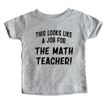 This Looks Like a Job for The Math Teacher  Baby Tee