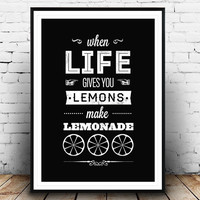 When life gives you lemons, Black and white print, Optimistic poster, Typography print, Quote print, motivational print, motivational poster