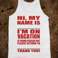 FUNNY VACATION DRINKING SHIRT - underlinedesigns