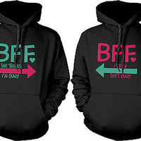 Crazy BFF Hoodies for Best Friends Funny Pullover Sweaters Great Gift