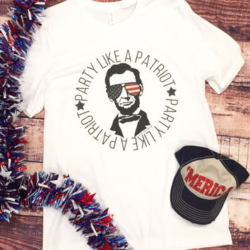 Party Like A Patriot Unisex Graphic Tee
