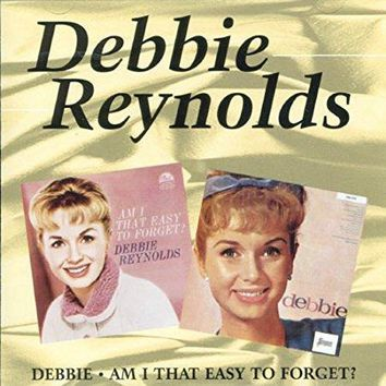 Debbie Reynolds - Debbie / Am I That Easy To Forget? ORIGINAL RECORDINGS REMASTERED