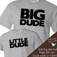 matching daddy and baby tshirt gift set big dude by zoeysattic