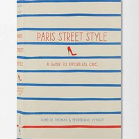 Paris Street Style By Isabelle Thomas & Frederique Veysset- Assorted One