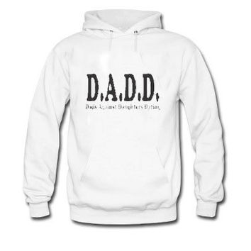 HUGE SALE DADD Dads Against Daughter Dating  Dad , Husband  hoodie trendis.