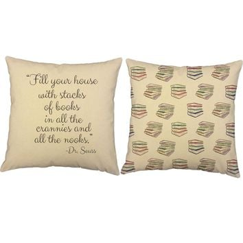 Stacks of Books Dr Seuss Quote Throw Pillows