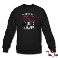 i'm on the road to riches it's just a lil traffic 9 sweatshirt