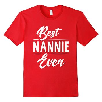 Best Nannie Ever Grandma Mother's Day Gifts Women's T-shirt