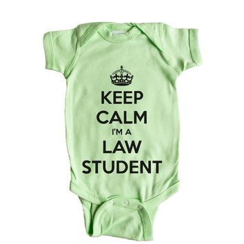 Keep Calm I'm A Law Student Baby Onesuit