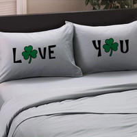 "St Patricks Day Lucky ""Love You"" Pillowcases - Shamrock Funny Bedroom St Patrick's Day Pillow Cases for him for her, Irish"