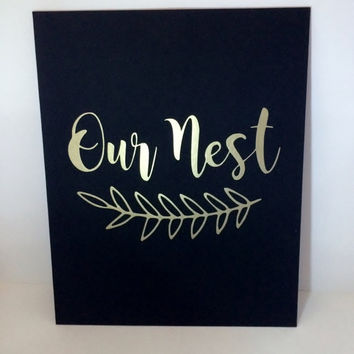 Our Nest Print on Canvas Panel Wall Art, Our Nest Sign, Our Nest Wall Art, Gold Decor,  Housewarming, Family Print, Our Nest Art Print