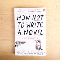 How Not to Write a Novel by Sandra Newman & Howard Mittelmark