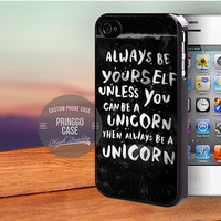 Unicorn Quote case for iPhone 5,5s,5c,4,4s,6,6+,iPod 4th 5th,Samsung Galaxy S3,S4,S5,Note 2,3,HTC One,LG Nexus
