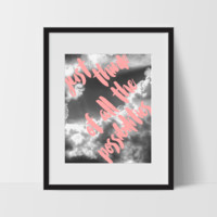 Motivational Quote Wall Art in Pink, Just Think of All the Possibilities, Dorm Room Art, For The Home, Contemporary Modern