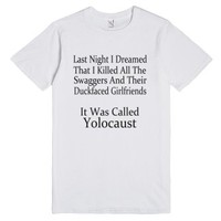 Yolocaust-Unisex White T-Shirt