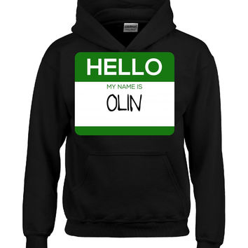Hello My Name Is OLIN v1-Hoodie