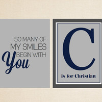 Nursery 8x10 Print Set - So Many of My Smiles Begin With You and Monogram - Nursery Art - Children Room Decor - Pick Your Colors