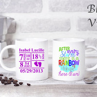 PLEASE READ! Personalized After The Storm There Is A Rainbow Of Hope Here I Am w/ Birth Stats Sublimation 10 oz white mug