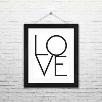 Love, 8x10 digital download, typography print, black and white, home decor, modern, instant print, printable wall art, housewarming gift