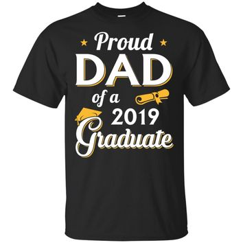 Proud Dad Of A Class Of 2019 Graduation Graduate Gift