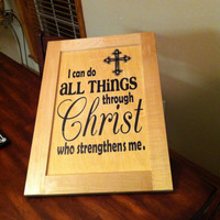 I can do all things through Christ who gives me strength Cross Wooden Wall Art Sign