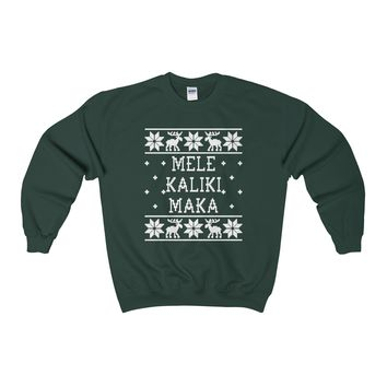 Ugly Christmas Sweater - Mele Kalikimaka Sweatshirt