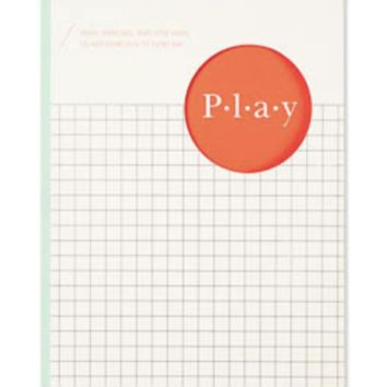 PLAY | Ideas, Exercises, and Little Ways to Add More Fun to Every Day