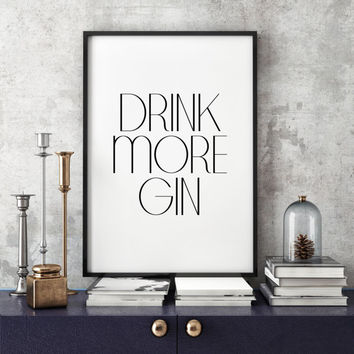 Drink More Gin Bar Cart Print Printable Funny Bar Sign Alcohol Print Alcohol Art Bar Decor Alcohol Sign Bar Poster Bar Print Bar Cart Art