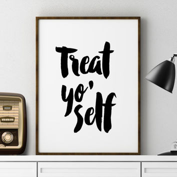"Home Decor Dorm Printable Art Gift for Friend ""Treat Yo Self"" Print Office Wall Decor Cubicle Art Parks And Rec Quote Inspirational Quote"