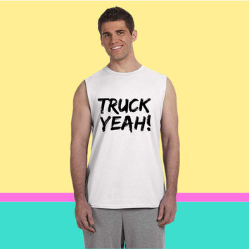 Truck Yeah Sleeveless T-shirt