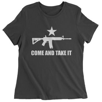Come And Take It 2nd Amendment Gun Rights Womens T-shirt