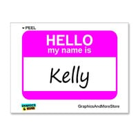 Kelly Hello My Name Is Sticker