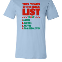 Tom is on my List 8 - Unisex T-shirt