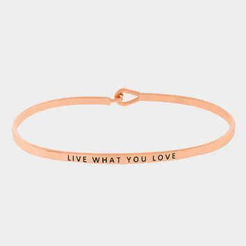 """Live What You Love"" Skinny Mantra Cuff Bracelet"