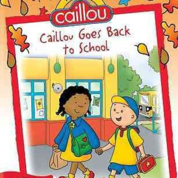 Caillou-Best Of Caillou-Caillou Goes Back To School (Dvd)