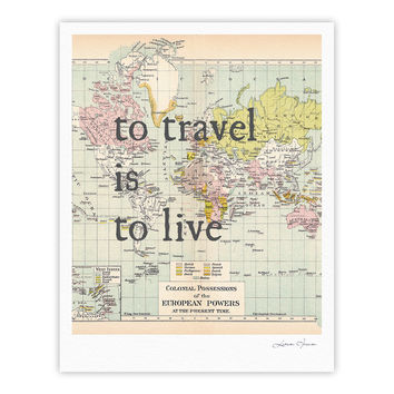"Catherine Holcombe ""To Travel Is To Live"" Color Map Fine Art Gallery Print"