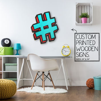 Teal Hash Tag Custom Printed Wood Sign Unique Trendy Game Room