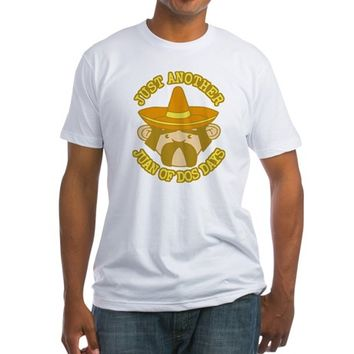 Juan of Dos Days Fitted T-Shirt