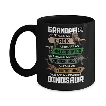 Grandpa You're My Favorite Dinosaur T-Rex Fathers Day Mug