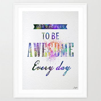 "Quote Watercolor illustration Art Print,""Do not forget to be Awesome every day"",Home Decor,Birthday Gift,Motivational/Inspirational Art,#287"