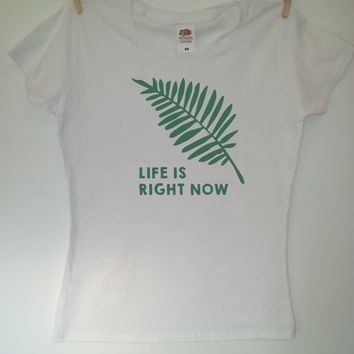 Mindful TShirt. Life is Right Now - Green on White SALE LAST ONE
