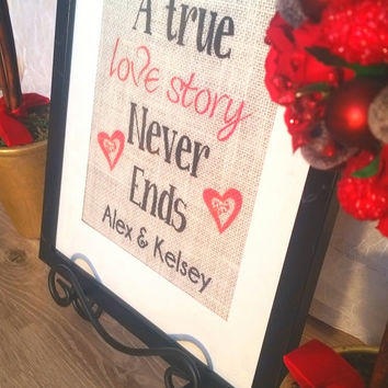 Personalized Family Sign, Valentine, Unique Burlap Print, A True Love Story, Burlap