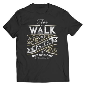 For we walk by faith - PLUS Size 3X-6X