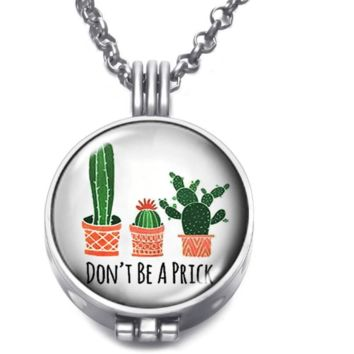 """""""Don't Be A Prick"""" Cactus Locket Diffuser Necklace"""