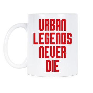 Urban Legends Never Die Ohio State Urban Meyer Mug