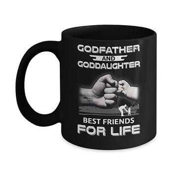 God-Father God-Daughter Best Friends For Life Fathers Day Mug