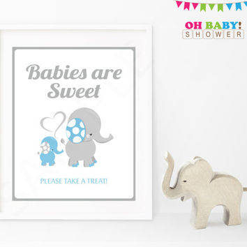 Babies are Sweet Baby Shower Sign Blue Elephant Baby Shower Decor Boy Download Printable Please Take A Treat Baby Shower Favors Sign ELLBG