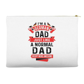 I'm a German Dad Just Like a Normal Dad Except More Awesome Accessory Pouches