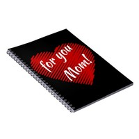 Mother's day special- my heart is for you Mom Notebook